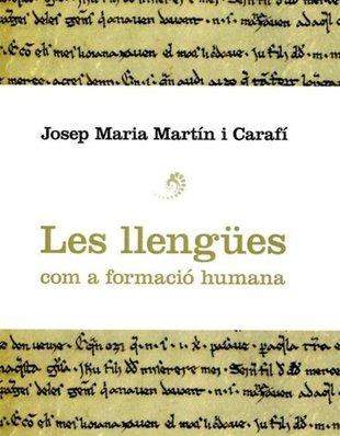 Martín i Carafí edita 'Les llengües com a formació humana'