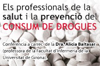 Conferència del cicle Salut i Societat: Els professionals de la salut i la prevenció del consum de drogues