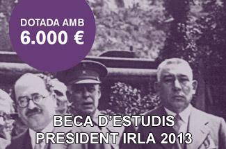 La Fundació Josep Irla convoca la Beca d´Estudi President Irla 2013