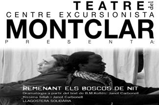 El Teatre del Centre Excursionista Montclar presenta l´obra Remenant els boscos de nit
