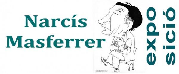 EXPOSICIONS DE L'OBRA DE N.MASFERRER