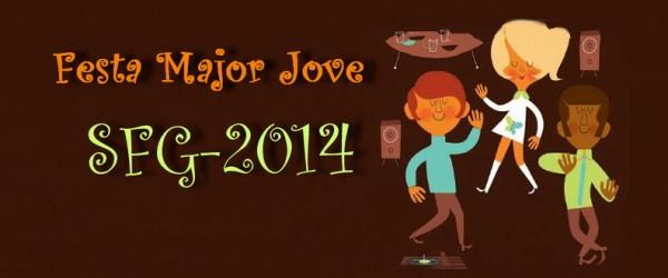 PROGRAMA FESTA MAJOR JOVE 2014 SFG
