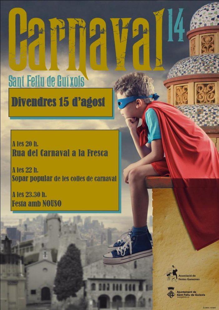 El divendres 15 d'agost CARNAVAL A LA FRESCA !
