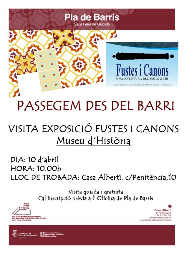 PASSEGEM DES DEL BARRI: VISITA A L'EXPOSICIÓ FUSTES I CANONS
