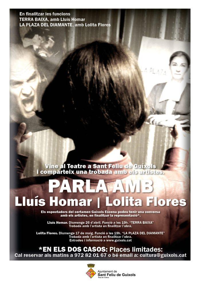 Vols parlar amb Lolita Flores i Lluís Homar?
