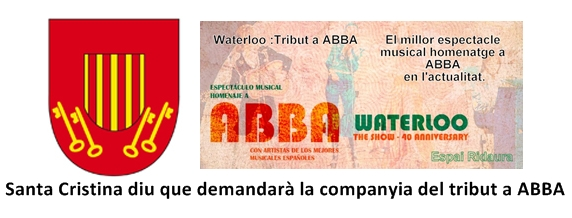 Santa Cristina diu que demandarà la companyia del tribut a ABBA