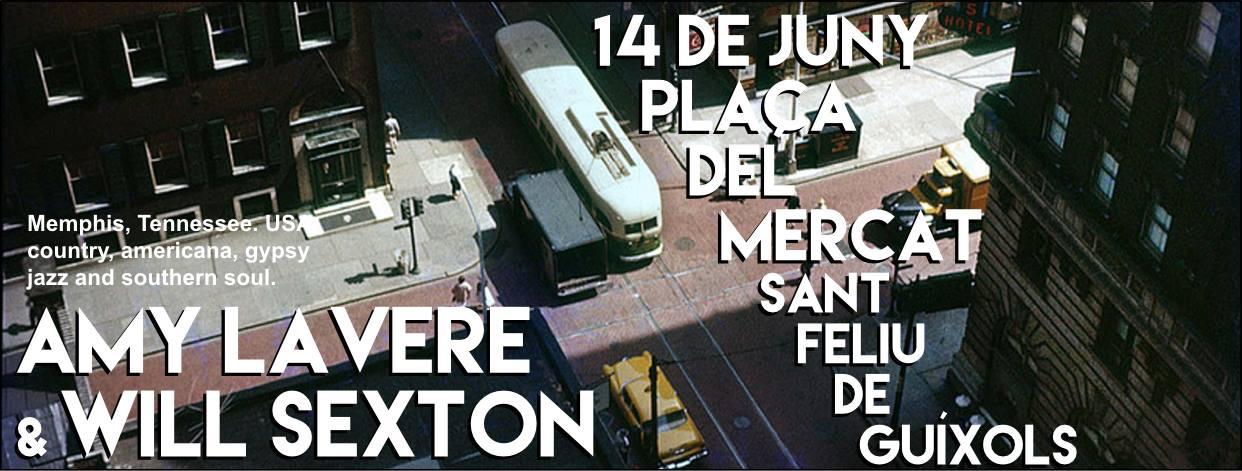 AMY LAVERE & WILL SEXTON en concert a  @ la Plaça del Mercat de Sant Feliu de Guíxols