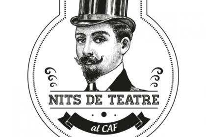 Nits de Teatre al CAF · Divendres 4 de desembre