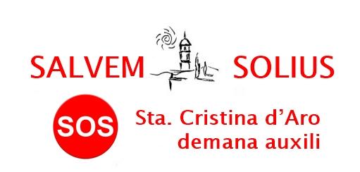 """SOS!!! Sta. Cristina d'Aro demana auxili  """"Per evitar un nou desastre ecològic a la Vall de Solius"""""""