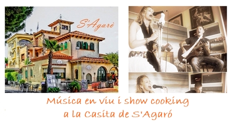 Música en viu i show cooking a la Casita de S'Agaró