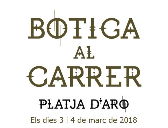 Torna la Botiga al carrer de Platja d'Aro 2018!
