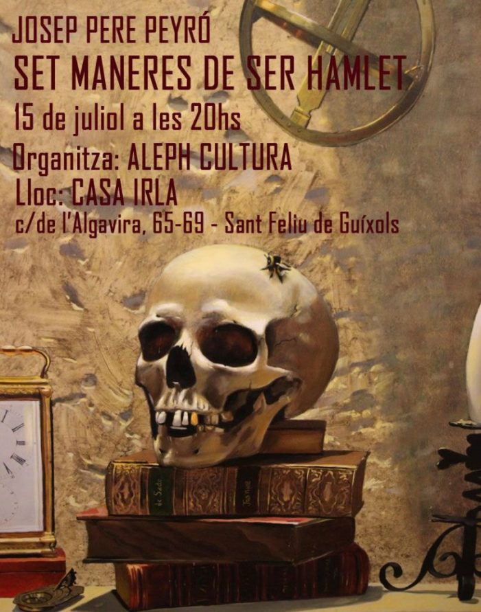 """Diumenge de teatre a la Casa Irla: """"Set maneres de ser Hamlet"""""""