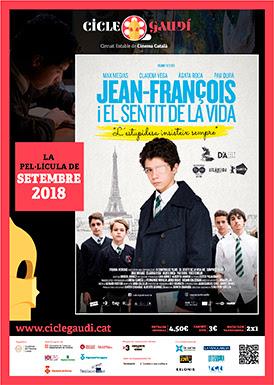 """Cinema Gaudí a Sant Feliu el 21 de setembre, amb """"Jean François i el sentit de la vida"""""""