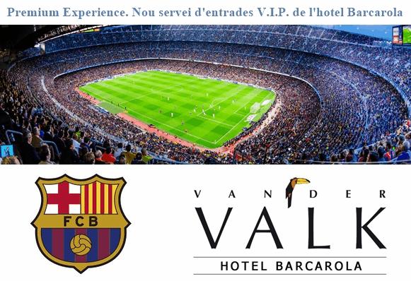 Premium Experience. Nou servei d'entrades V.I.P. de l'hotel Barcarola