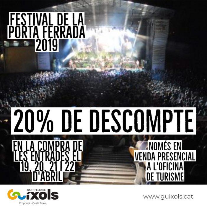 Descomptes pel Festival de la Porta Ferrada 2019