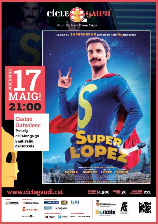 'Super Lopez', nova projecció del Cicle Gaudí a Sant Feliu de Guíxols