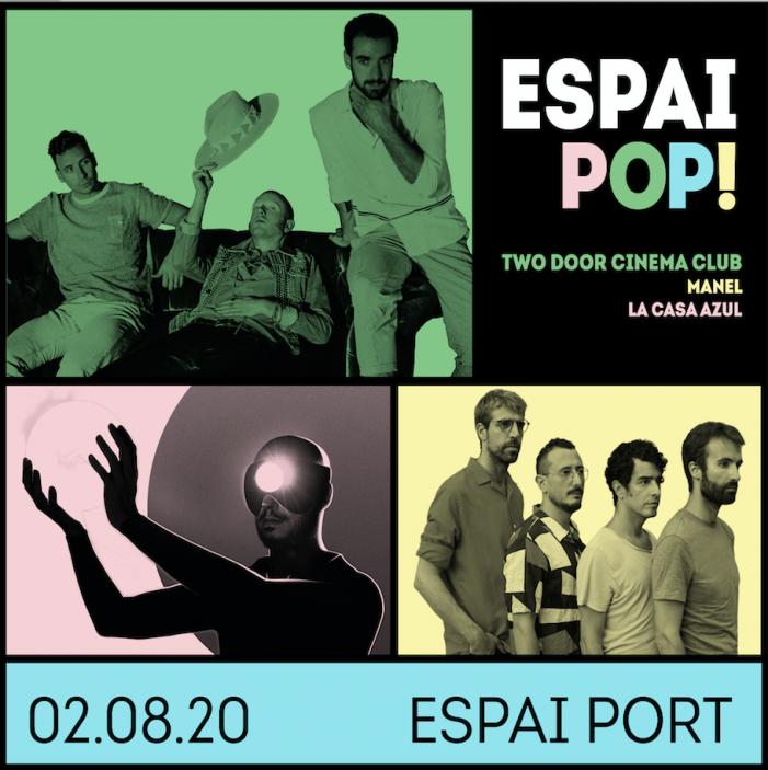 Two door cinema club, Manel i La Casa Azul actuaran a Sant Feliu de Guíxols al nou 'Espai POP' del Festival Porta Ferrada