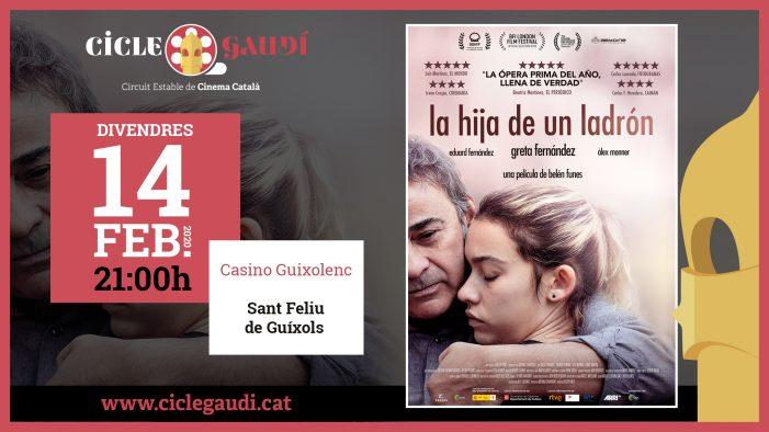 La hija de un ladrón, nova pel·lícula dins del Cicle Gaudí a Sant Feliu de Guíxols