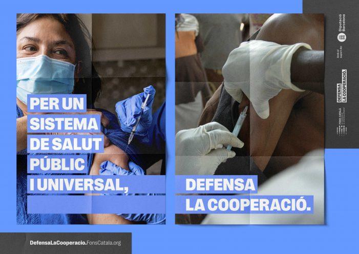 ENS SUMEM A LA CAMPANYA #DefensaLaCooperació, PER UNA SANITAT PÚBLICA I UNIVERSAL
