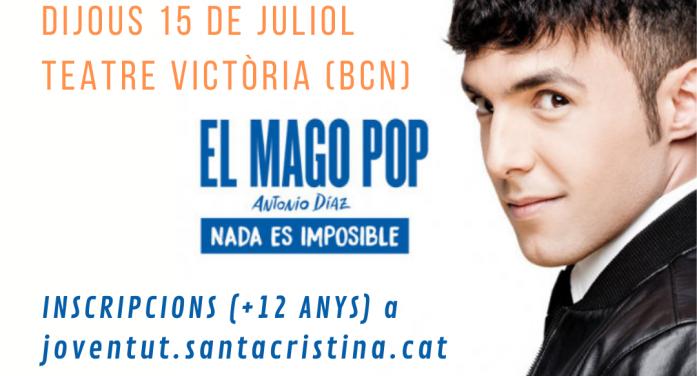 """SORTIDA JOVE ESPECTACLE MAGO POP """"NADA ES IMPOSIBLE"""""""